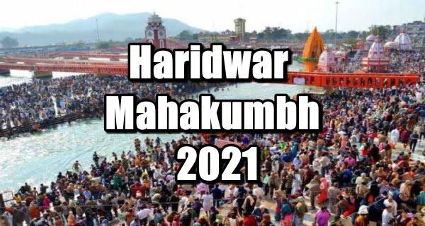 Haridwar Mahakumbh 2021
