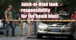 Jaish-ul-Hind took responsibility for the bomb blast