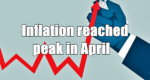Inflation reached peak in April