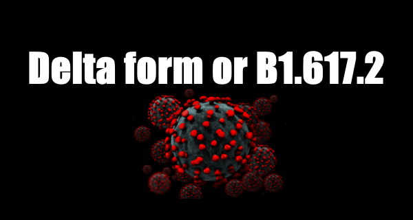 delta form or B1.617.2
