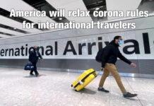 America will relax corona rules for international travelers