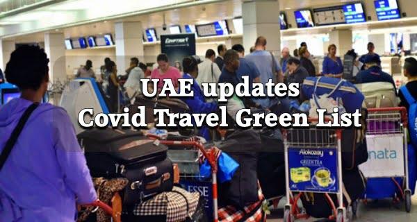 UAE updates Covid Travel Green List